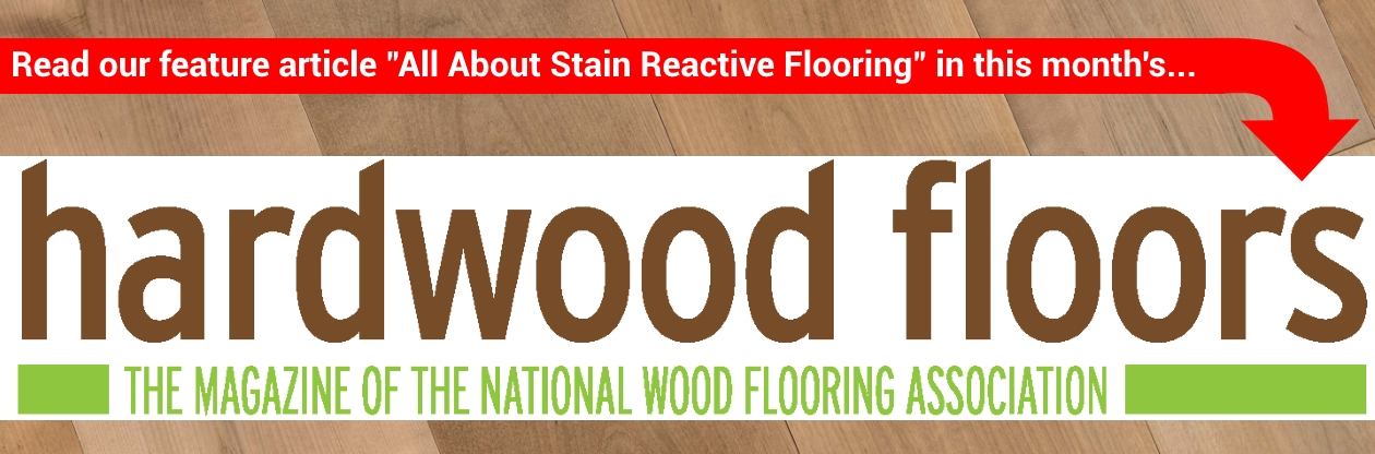 Stain Reactive Flooring Hardwood Floors Magazine article by Hurst Hardwoods